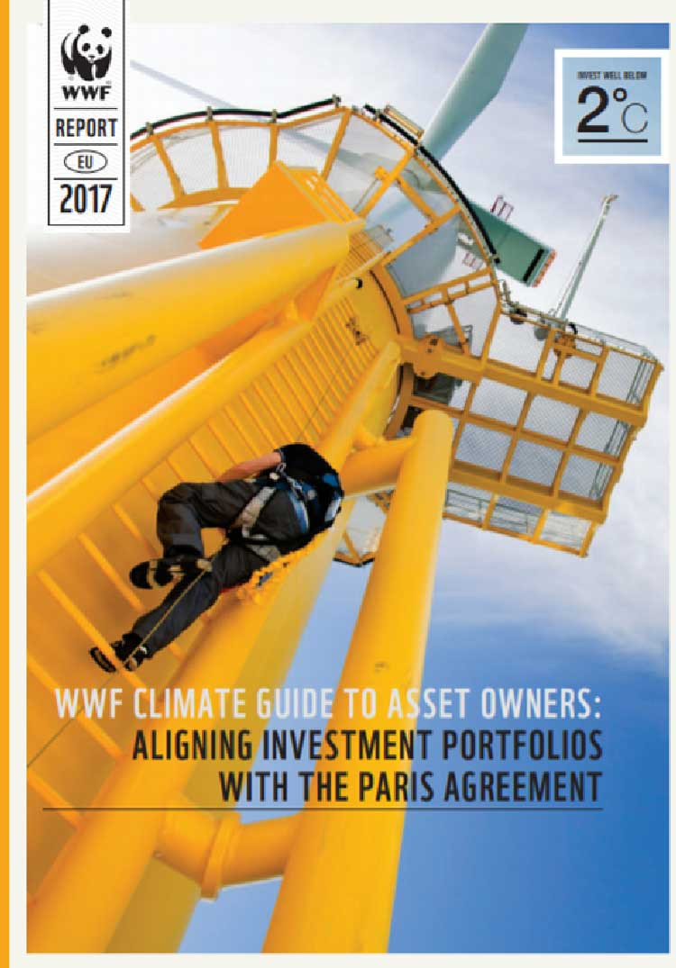 WWF Climate Guide to asset owners: aligning portfolios with the Paris Agreement)